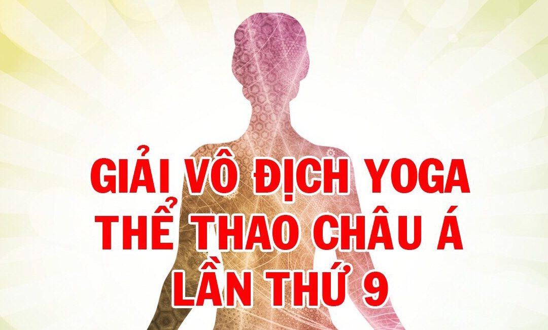 TB: đăng ký tham dự Giải Vô địch Yoga thể thao Châu Á 2019 tại Hàn Quốc