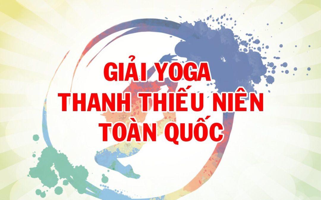 Điều lệ Giải Yoga Thanh – thiếu niên toàn quốc 2019 và Mẫu đăng ký
